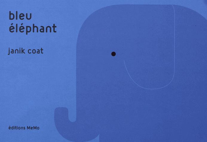 Bleu éléphant                  de Janik Coat