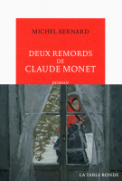 Deux remords de Claude Monet - Michel Bernard