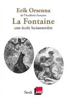 lisez le premier chapitre de La Fontaine, une école buissonnière (parution le 2017-08-16)