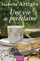 lisez le premier chapitre de Une vie de porcelaine (parution le 2017-06-15)