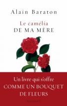lisez le premier chapitre de Le camélia de ma mère                (parution le 2017-04-05)