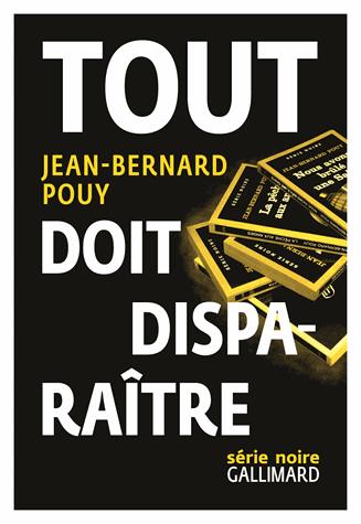 Tout doit disparaître   de Jean-Bernard Pouy