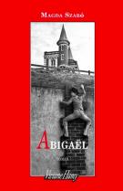 Abigaël - Magda Szabó