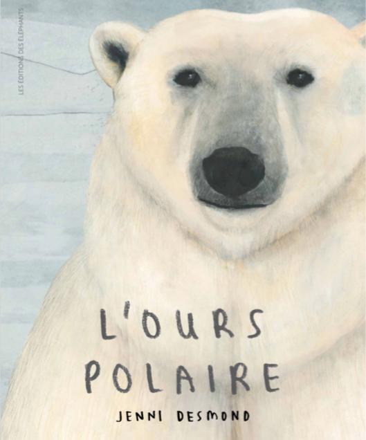 L'ours polaire  de Jenni Desmond