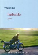 Indocile - Yves Bichet