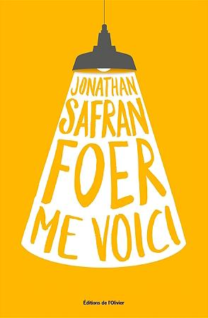 Me voici de Jonathan Safran Foer