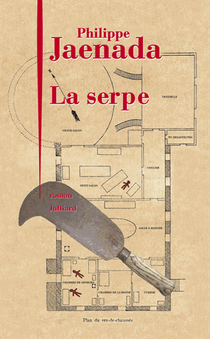 La serpe de Philippe Jaenada