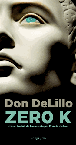 Zero K de  Don DeLillo