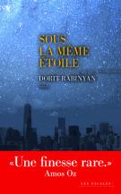 Sous la même étoile - Dorit Rabinyan