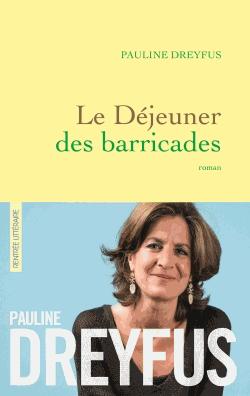 Le déjeuner des barricades de Pauline Dreyfus