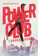 Power Club Tome 1 - Alain Gagnol