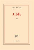 Alma - Jean-Marie-Gustave Le Clézio