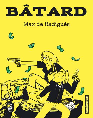 Bâtard            de Max De Radiguès