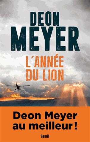L'année du lion de Deon  Meyer