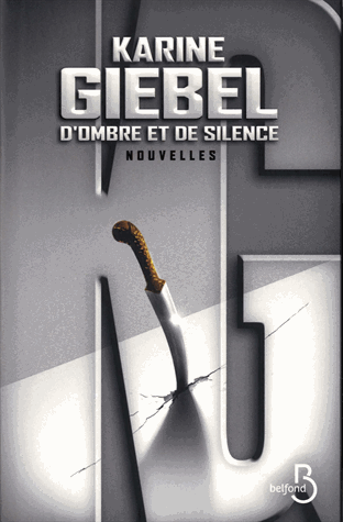 D'ombre et de silence de Karine Giébel