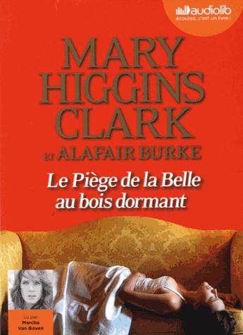 Le piège de la Belle au Bois dormant - Audio de Mary Higgins Clark