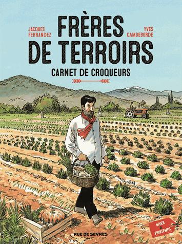 Frères de terroirs - Tome 1          de Jacques Ferrandez