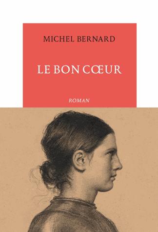 Le bon cœur de Michel Bernard