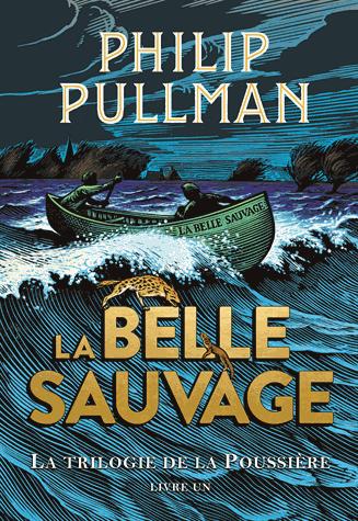 La trilogie de la poussière Tome 1 - La belle sauvage de Philip Pullman