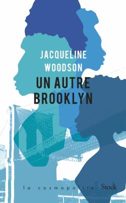 Un autre Brooklyn de Jacqueline Woodson