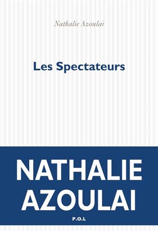 Les spectateurs de Nathalie Azoulai