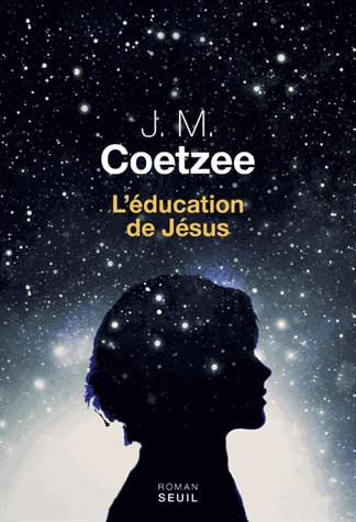 L'éducation de Jésus de J-M  Coetzee