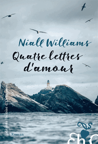 Quatre lettres d'amour de Niall Williams