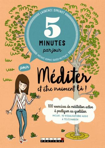 5 minutes par jour pour méditer et être vraiment là   de Laurence Simenot