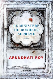 Le Ministère du Bonheur Suprême de Arundhati Roy