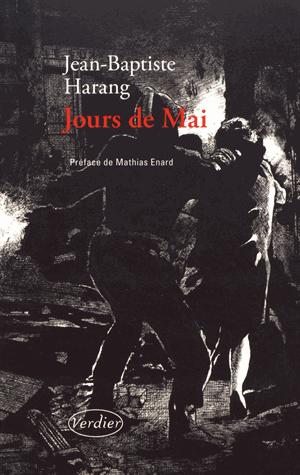 Jours de Mai de Jean-Baptiste Harang