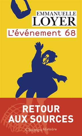 L'évènement 68 de Emmanuelle Loyer