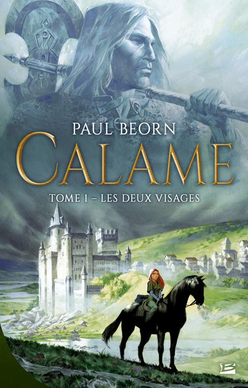 Calame Tome 1 de Paul Beorn