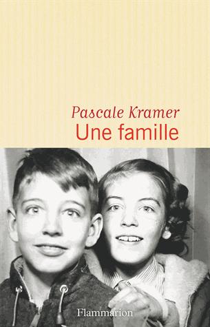 Une famille de Pascale Kramer