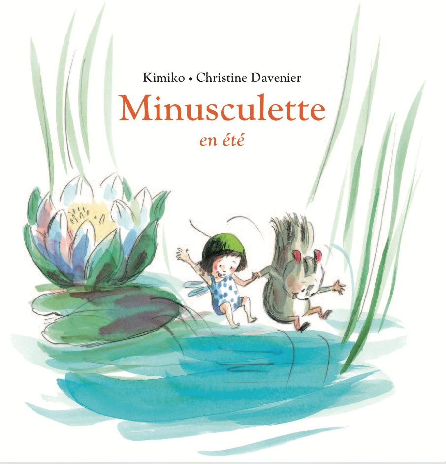 Minusculette en été de Christine Davenier