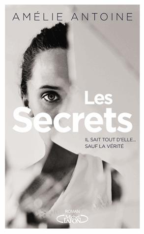 Les secrets de Amélie Antoine