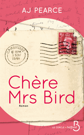 Chère Mrs Bird de A J Pearce