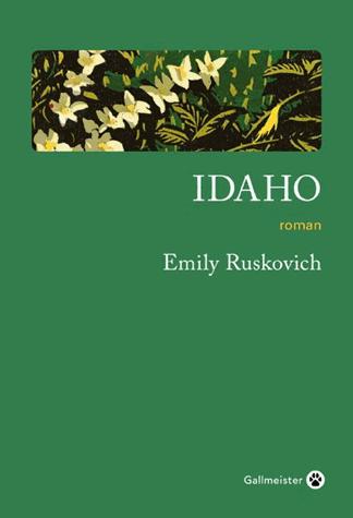 Idaho de Emily Ruskovich