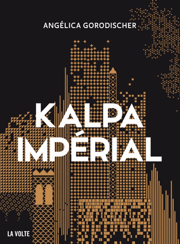 Kalpa impérial de Angélica Gorodischer