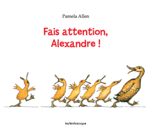 Fais attention, Alexandre ! de Pamela Allen