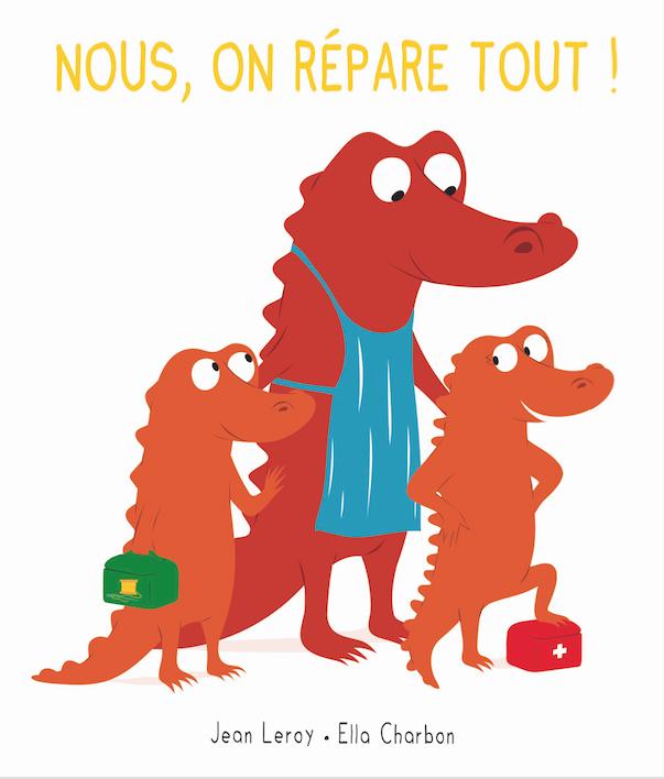 Nous, on répare tout ! de Jean  Leroy