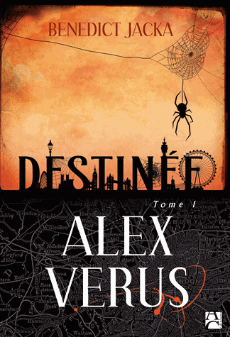 Alex Verus Tome 1 Destinée de Benedict Jacka