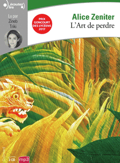 L'art de perdre - Audio                de Alice Zeniter