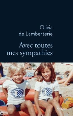 Avec toutes mes sympathies de Olivia de Lamberterie