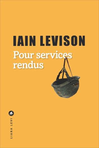 Pour services rendus de Iain Levison