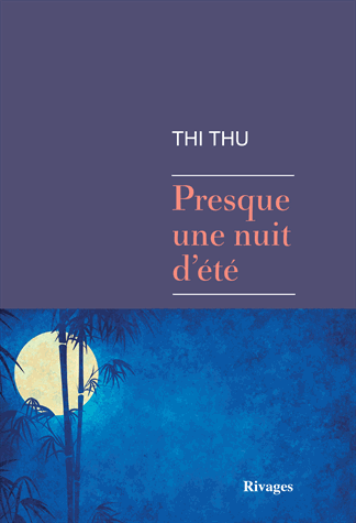 Presque une nuit d'été de Thi Thu