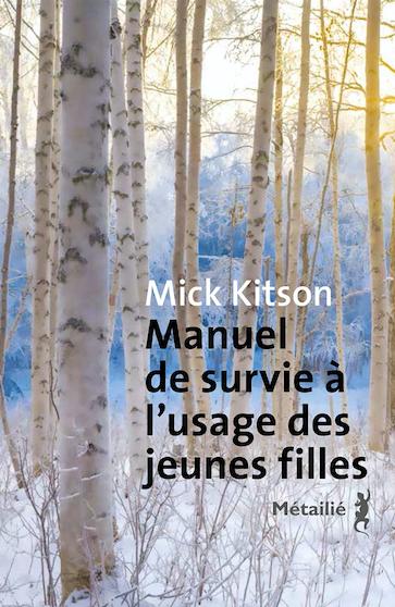 Manuel de survie à l'usage des jeunes filles de Mick Kitson