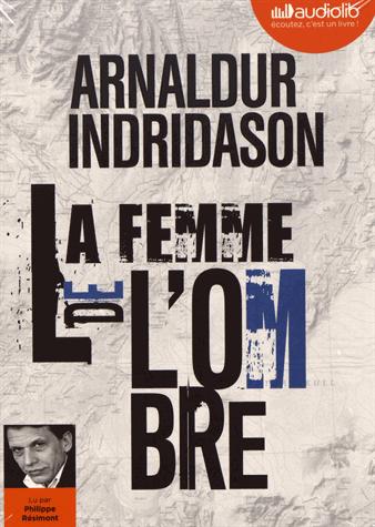La femme de l'ombre                 de Arnaldur  Indridason