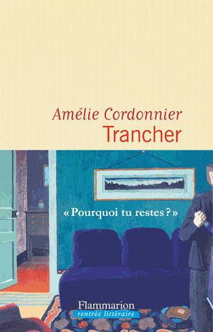 Trancher de Amélie Cordonnier