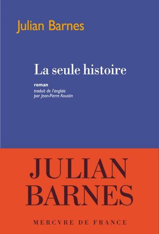 La seule histoire de Julian Barnes