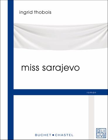 Miss Sarajevo de Ingrid Thobois